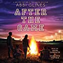 After the Game: Field Party, Book 3 Hörbuch von Abbi Glines Gesprochen von: Jason Carpenter, Charlotte Penfield