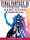 zodiac trailer - Final Fantasy XII The Zodiac Age Game Guide Unofficial