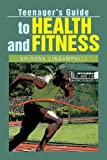 Teenager's Guide to Health and Fitness, Krishna Lingampalli, 1479799408