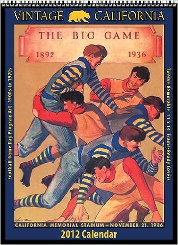 Cal Berkeley Golden Bears 2012 Vintage Football Calendar Asgard