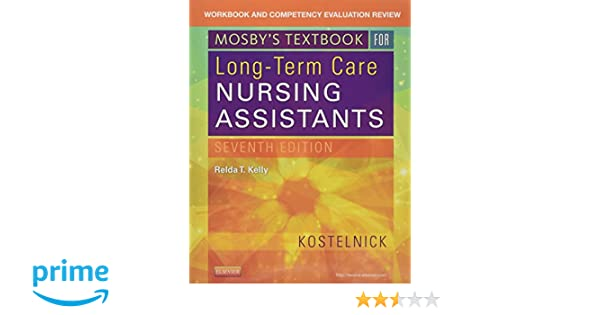 Workbook and competency evaluation review for mosbys textbook for workbook and competency evaluation review for mosbys textbook for long term care nursing assistants 7e 9780323320801 medicine health science books fandeluxe Images