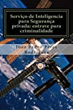 capa de Servico de Inteligencia Para Seguranca Privada: Entrave Para Criminalidade: Violencia Urbana