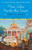Miss Julia Paints the Town, Ann B. Ross, 0143114638