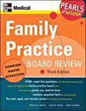 Family Practice Board Review: Pearls of Wisdom, Third Edition