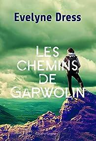 Les chemins de Garwolin par Evelyne Dress