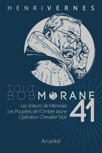 Download Tout Bob Morane/41 (Volume 41) (French Edition) ebook