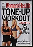The Womens Health Tone-Up Workout: Lose up to 15 Pounds in 6 Weeks!
