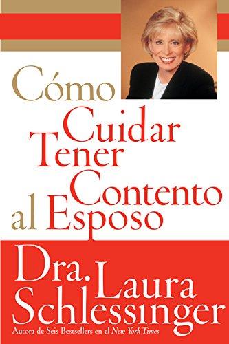 Como Cuidar y Tener Contento al Esposo (Spanish Edition) pdf