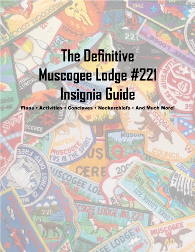 The Definitive Muscogee Lodge #221 Insignia Guide