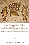 The Gospel of John and the Religious Quest, Johannes Nissen, 1620324660