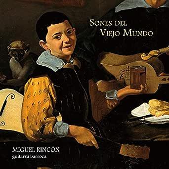 Sones del Viejo Mundo de Miguel Rincón en Amazon Music - Amazon.es