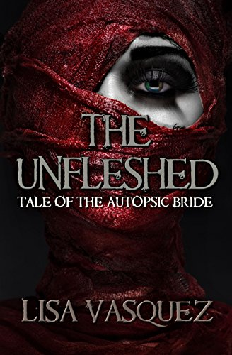 The Unfleshed: Tale of the Autopsic Bride (Coated Suture)