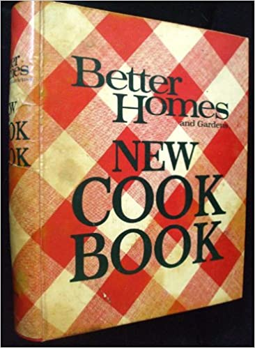 Better Homes And Gardens New Cookbook 1976 Revised Edition [Ring Bound]: Better  Homes And Gardens: Amazon.com: Books