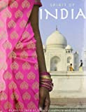 img - for Spirit of India: An Exotic Land of Hostiry, Culture and Color book / textbook / text book