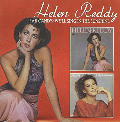 Ear Candy/We'll Sing in the Sunshine by Helen Reddy (2010-02-23)