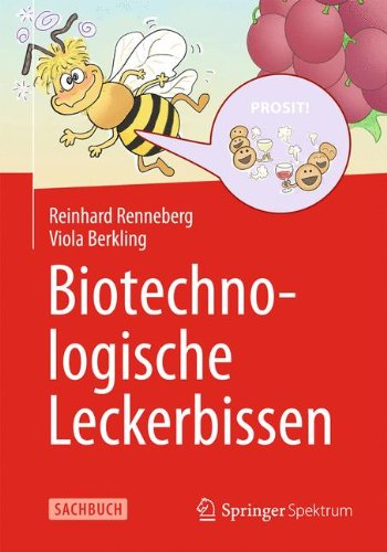 Biotechnologische Leckerbissen