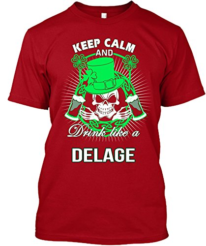 keep-calm-and-drink-like-a-delage-irish-t-shirt-x-largered