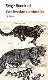 Confessions animales : Bestiaire par Bouchard
