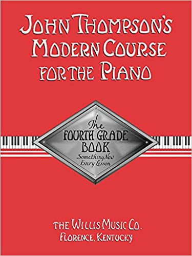 willis music john thompsons modern course for the piano fourth grade book