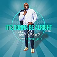 It's Gonna Be Alright (Remix Exten