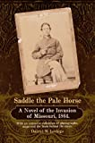 img - for Saddle the Pale Horse book / textbook / text book