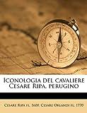 Iconologia Del Cavaliere Cesare Ripa, Perugino, Cesare Ripa and Cesare Orlandi, 1149409428