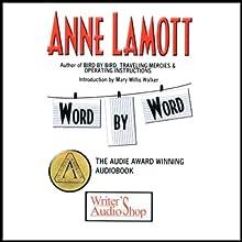 Word by Word Speech by Anne Lamott Narrated by Anne Lamott
