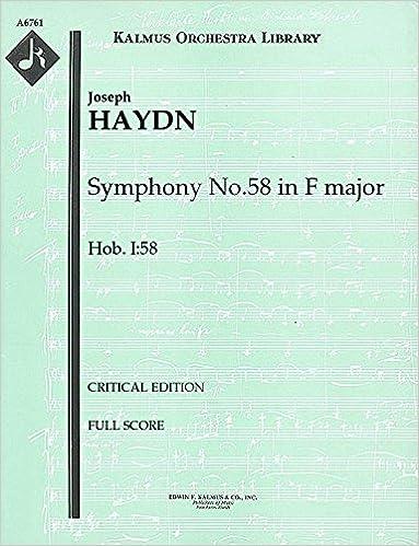 Ebook TéléchargerSymphony No.58 in F major, Hob.I:58 (Critical edition): Full Score [A6761] (Littérature Française) DJVU