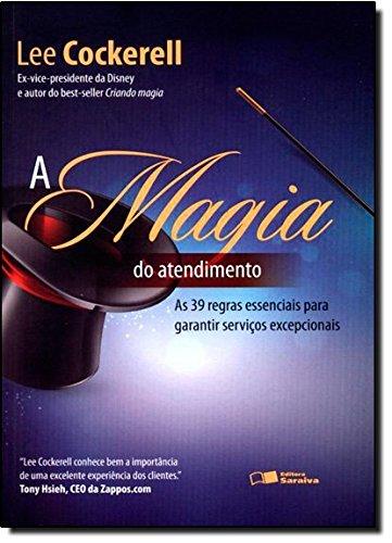 A Magia do Atendimento