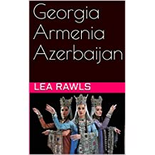 Georgia Armenia Azerbaijan (Photo Book Book 16)