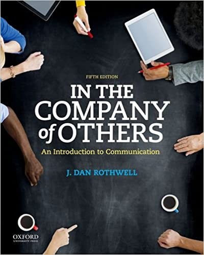 In the company of others an introduction to communication in the company of others an introduction to communication 5th edition fandeluxe Choice Image