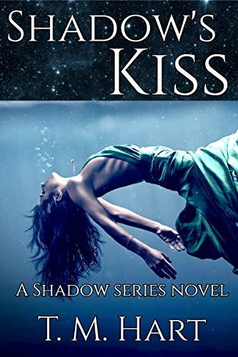 Shadow's Kiss: Shadow Series, Book 1