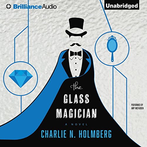 The Glass Magician by Brilliance Audio