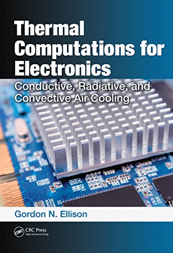 Cooling System Convection (Thermal Computations for Electronics: Conductive, Radiative, and Convective Air Cooling)
