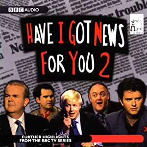 Have I Got News for You 2 Radio/TV Program