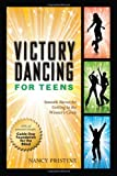 Victory Dancing for Teens, Nancy Pristine, 161242001X