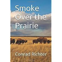 Smoke Over the Prairie
