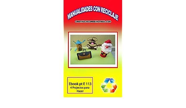 MANUALIDADES CON RECICLAJE: El Molino de Don Quijote, Santa, El perro, La cartera, (Spanish Edition) - Kindle edition by Christiane Nagy Saad, ...