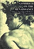 4: New Light On Old Masters (Gombrich on the Renaissance)