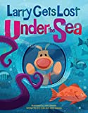 Larry Gets Lost Under the Sea offers
