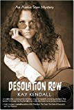Desolation Row (Austin Starr Mysteries Book 1)