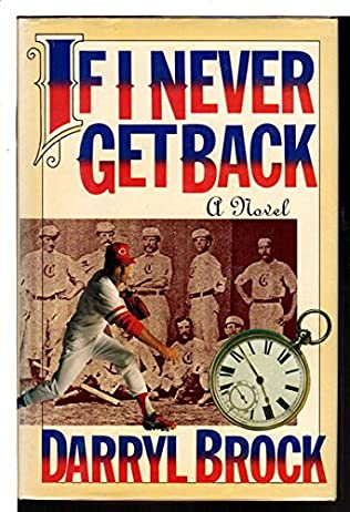 book cover of If I Never Get Back