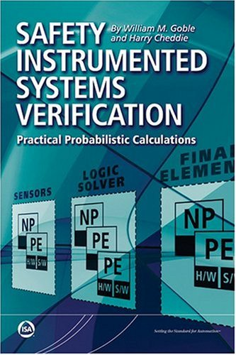 Safety Instrumented Systems Verification: Practical Probabilistic Calculation