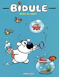 Bidule, tome 2 : Drôle de chien ! par Adeline Blondieau