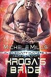 Download Kroga's Bride: A Slice of Life Short Story (Alien Bounty Hunters Book 5) in PDF ePUB Free Online