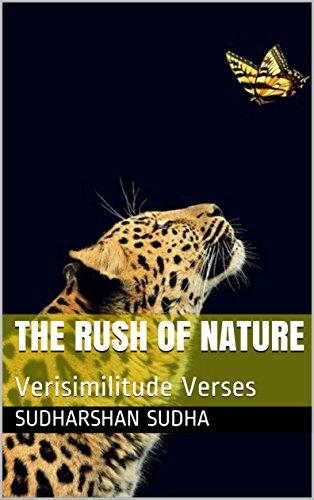 The Rush of Nature: Verisimilitude Verses ()
