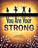 Image of You Are Your Strong