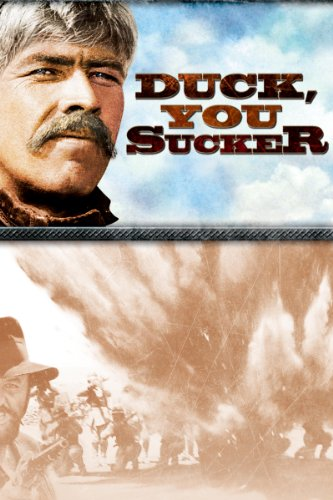 Duck You Sucker - A Fistful Of Dynamite (Blu Peasant Top)
