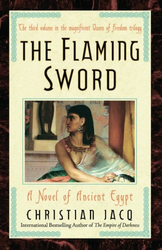 The Flaming Sword: A Novel of Ancient Egypt (Queen of Freedom Trilogy)