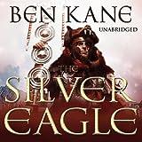 The Silver Eagle: Forgotten Legion Chronicles 2